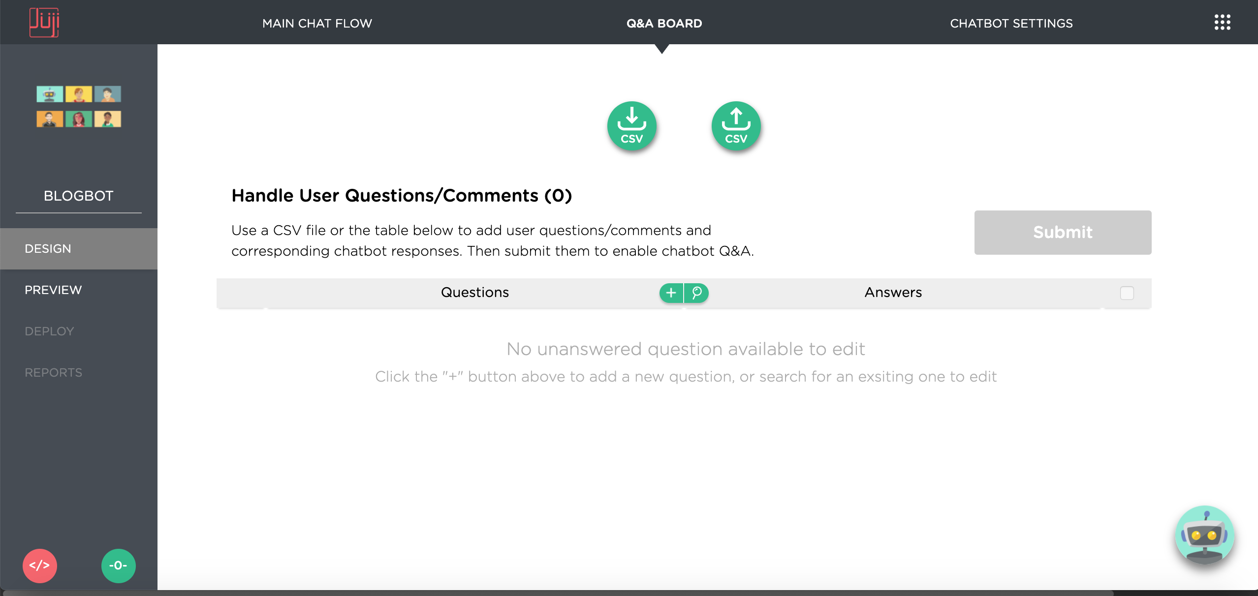 On the Q&A Board, you can use the CSV download and upload buttons to download and upload CSV file. You can also directly add or edit Q&As in the displayed table.
